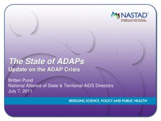 The State of ADAPs Update on the ADAP Crisis