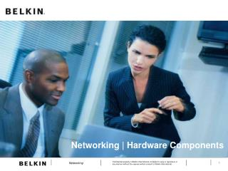 Networking  Hardware Components