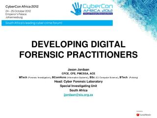 DEVELOPING DIGITAL FORENSIC PRACTITIONERS