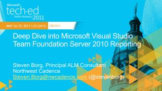 Deep Dive into Microsoft Visual Studio Team Foundation Server 2010 Reporting