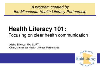 Health Literacy 101: Focusing on clear health communication