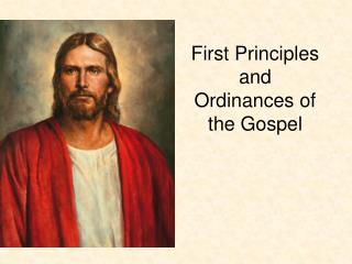 First Principles and Ordinances of the Gospel