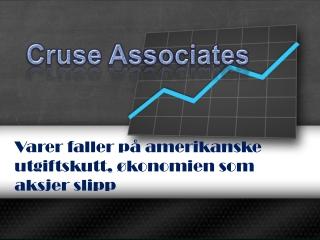 cruse associates-Varer faller på amerikanske utgiftskutt, øk