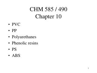 CHM 585 / 490 Chapter 10