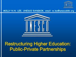 Restructuring Higher Education: Public-Private Partnerships