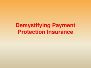 Demystifying Payment Protection Insurance