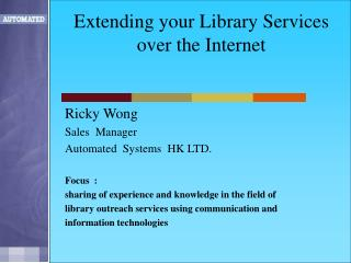 Extending your Library Services  over the Internet