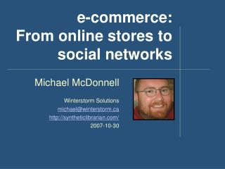E-commerce: From online stores to social networks