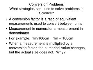 Conversion Problems What strategies can I use to solve problems in Science