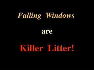 Falling Windows