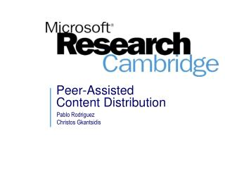 Peer-Assisted  Content Distribution