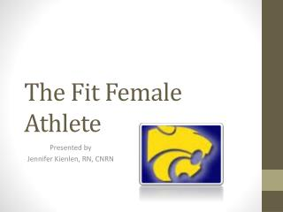 The Fit Female Athlete