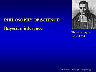 PHILOSOPHY OF SCIENCE: Bayesian inference