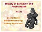 History of Sanitation and  Public Health  Unit 13