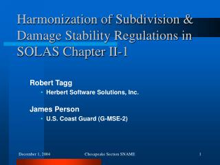 Harmonization of Subdivision & Damage Stability Regulations in SOLAS Chapter II-1