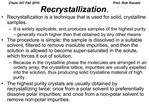 Recrystallization.