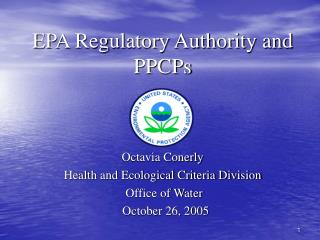 EPA Regulatory Authority and PPCPs