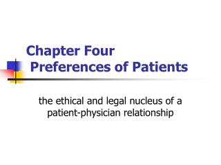 Chapter Four Preferences of Patients