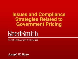 Issues and Compliance Strategies Related to Government Pricing