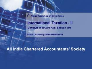 6 th  Annual Workshop on Direct Taxes