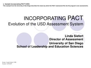 INCORPORATING  PACT Evolution of the USD Assessment System