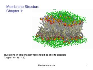 Membrane Structure Chapter 11