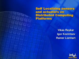 Self Localizing sensors and actuators on  Distributed Computing Platforms