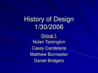 History of Design 1/30/2006