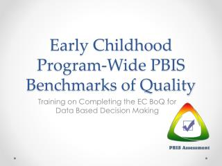 Early Childhood Program-Wide PBIS Benchmarks of Quality