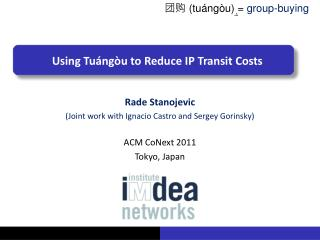 Using Tu ng u to Reduce IP Transit Costs