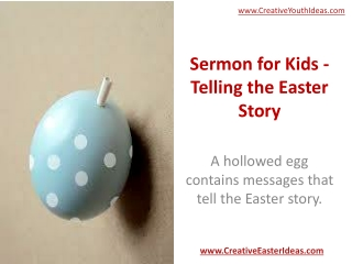 Sermon for Kids - Telling the Easter Story