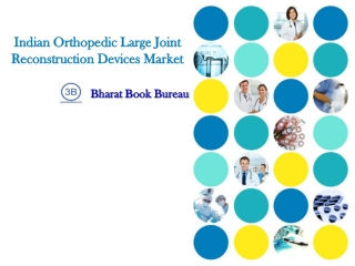 Indian Orthopedic Large Joint Reconstruction Devices Market
