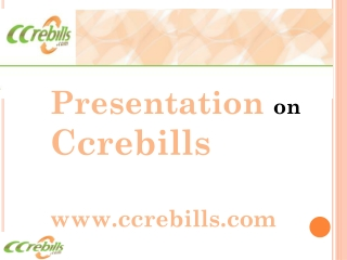 C C R E-Bills- Rendering Automated Billing Solutions To Cont