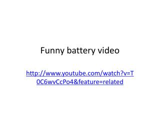 Funny battery video
