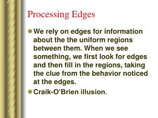 Processing Edges