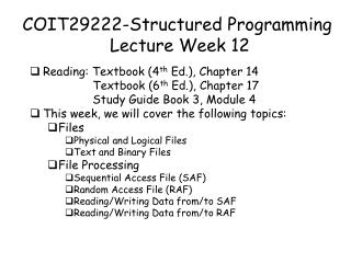 COIT29222-Structured Programming  Lecture Week 12