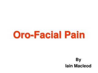 Oro-Facial Pain
