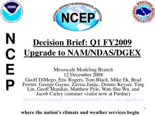 Decision Brief: Q1 FY2009  Upgrade to NAM/NDAS/DGEX