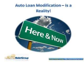 Auto Loan Modification ??? Is a Reality!