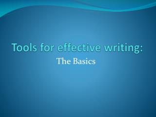 Tools for effective writing: