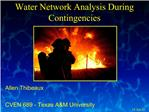 Water Network Analysis During Contingencies