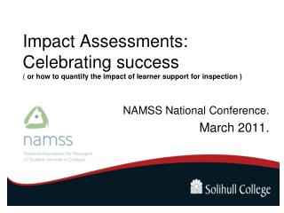 Impact Assessments: Celebrating success  (  or how to quantify the impact of learner support for inspection )