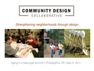 Strengthening neighborhoods through design