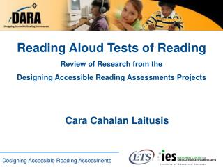 Reading Aloud Tests of Reading Review of Research from the  Designing Accessible Reading Assessments Projects