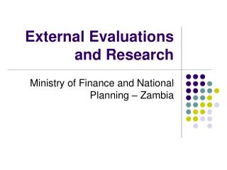 External Evaluations and Research