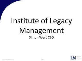 Institute of Legacy Management Simon West CEO