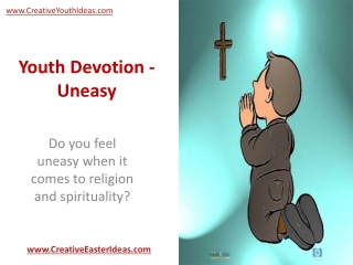 Youth Devotion - Uneasy