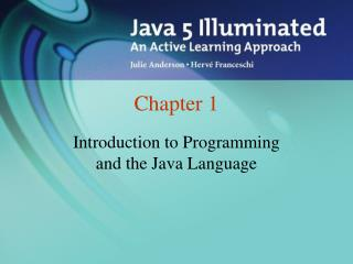 Introduction to Programming  and the Java Language
