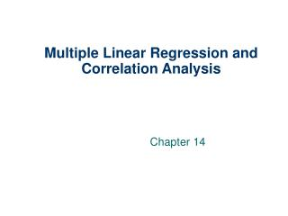 Multiple Linear Regression and Correlation Analysis