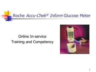 Roche  Accu-Chek ®  Inform  Glucose Meter
